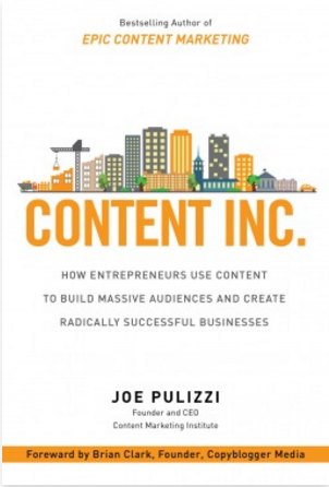 How Entrepreneurs Use Content to Build Massive Audiences and Create Radically Successful Businesses