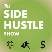 Best Marketing Podcasts -- The Side Hustle