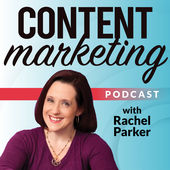 Best Marketing Podcasts -- Content Marketing