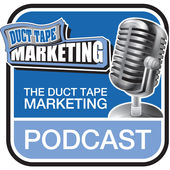 Best Marketing Podcasts -- Duct Tape Marketing