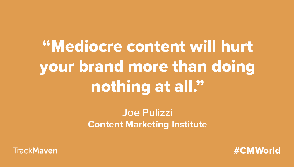 content marketing quotes joe pulizzi